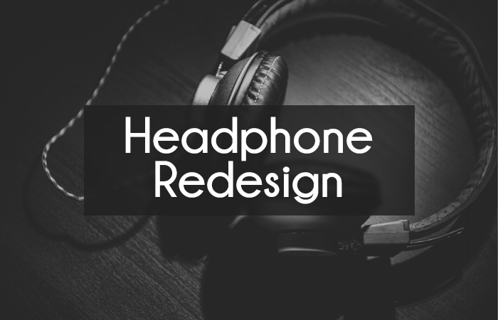 Over-Ear Headphone Redesign
